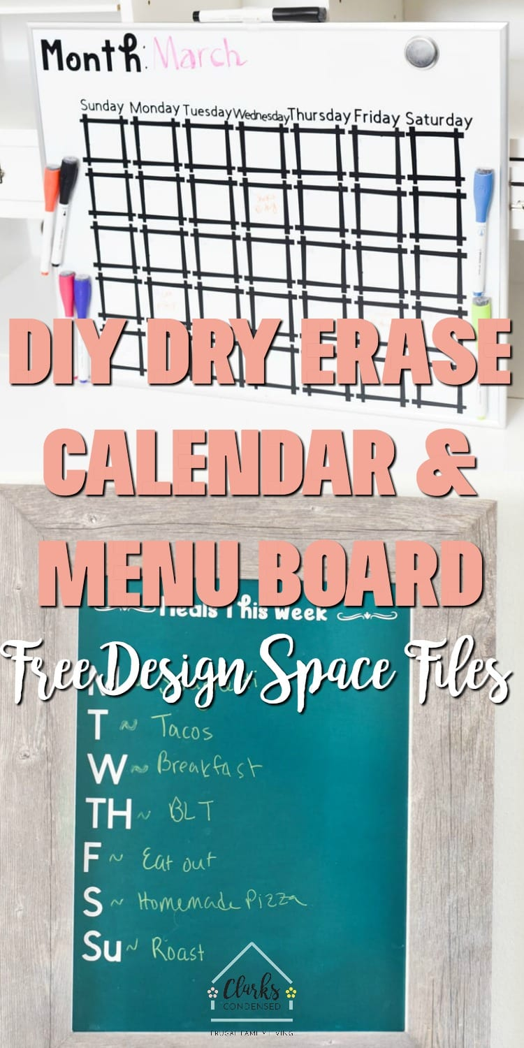Dry Erase Calendar Board / Dry Erase Menu board / Cricut Projects / DIY Cricut via @clarkscondensed