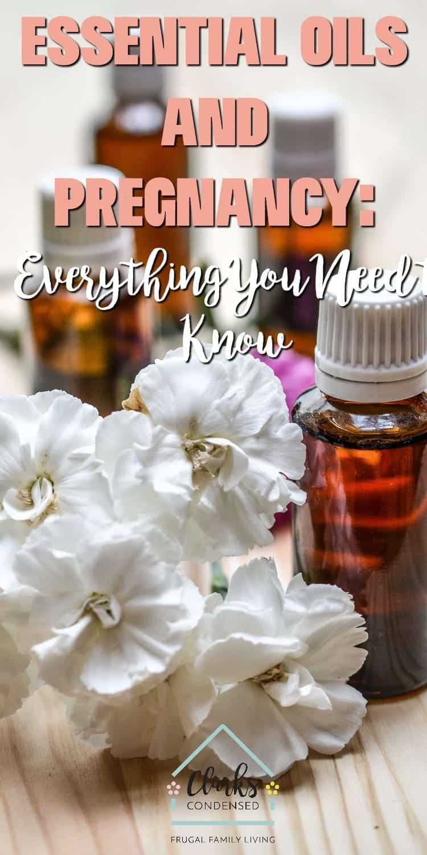 Essential Oils / Essential Oils for Pregnancy / Essential Oils and Pregnancy / Pregnancy for Pregnancy / Morning Sickness via @clarkscondensed