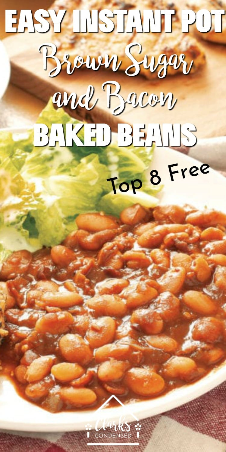 Instant Pot Baked Beans / Top 8 Free Side Dishes / Top 8 Free Baked Beans / Pressure Cooker Baked Beans #Top8Free #Allergyfriendly #InstantPot #PressureCooker via @clarkscondensed