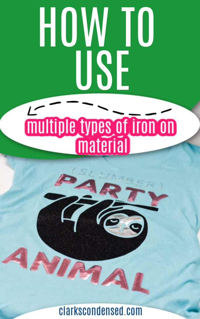How to use multiple types of iron on materials on projects / Cricut Projects / Silhouette / Cricut Tutorials #Cricut #Silhouette #Vinyl via @clarkscondensed