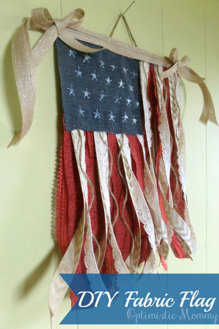 4th of July Crafts – DIY Fabric Flag