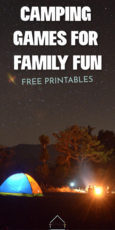 Camping Games for Family Fun - Free Printables / Camping Games for Kids / Campfire Games / Kids Games / Family Fun / Camping Ideas  via @clarkscondensed