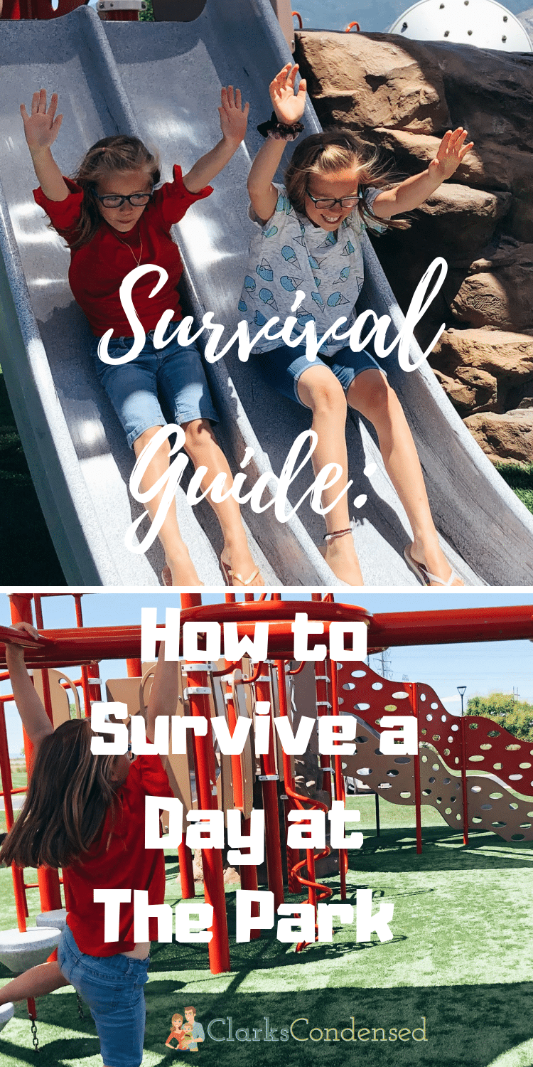 Survival Guide: How to Survive a Day at The Park via @clarkscondensed