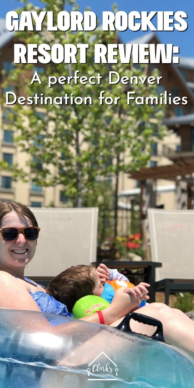 Gaylord Rockies Resort in Denver / Denver Vacations / Denver Staycations #travel #familytravel #denver via @clarkscondensed
