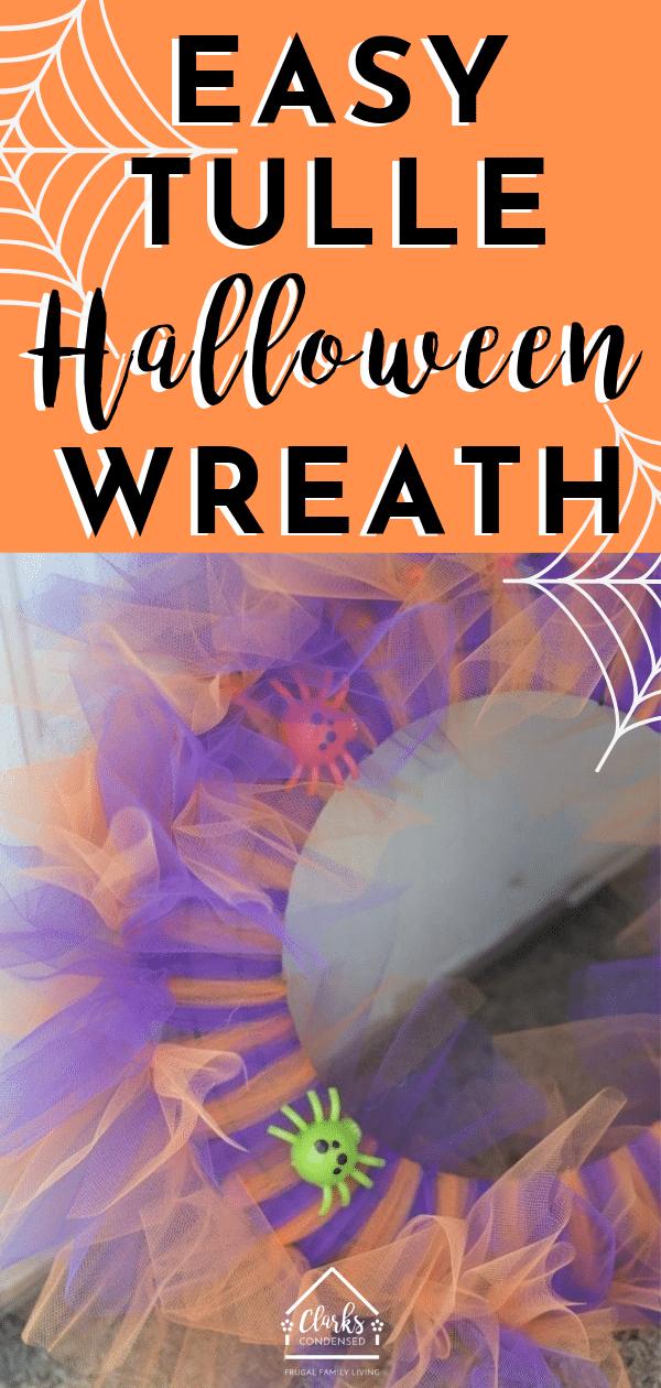 Tulle Halloween Wreath / Spider Wreath / Easy Halloween Decorations / Dollar Tree Decorations / Dollar Tree Halloween via @clarkscondensed