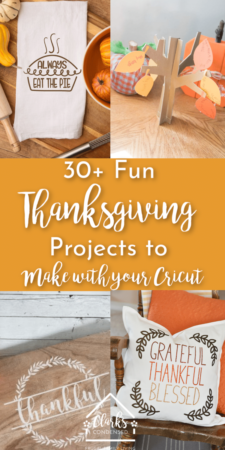 30+ Fun Thanksgiving Projects to Make With Your Cricut #thanksgiving #cricut #cricutideas #cricutprojects via @clarkscondensed
