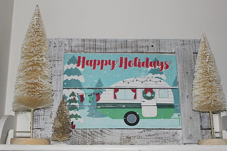 Dollar Store Christmas Camper Pallet Wood Sign