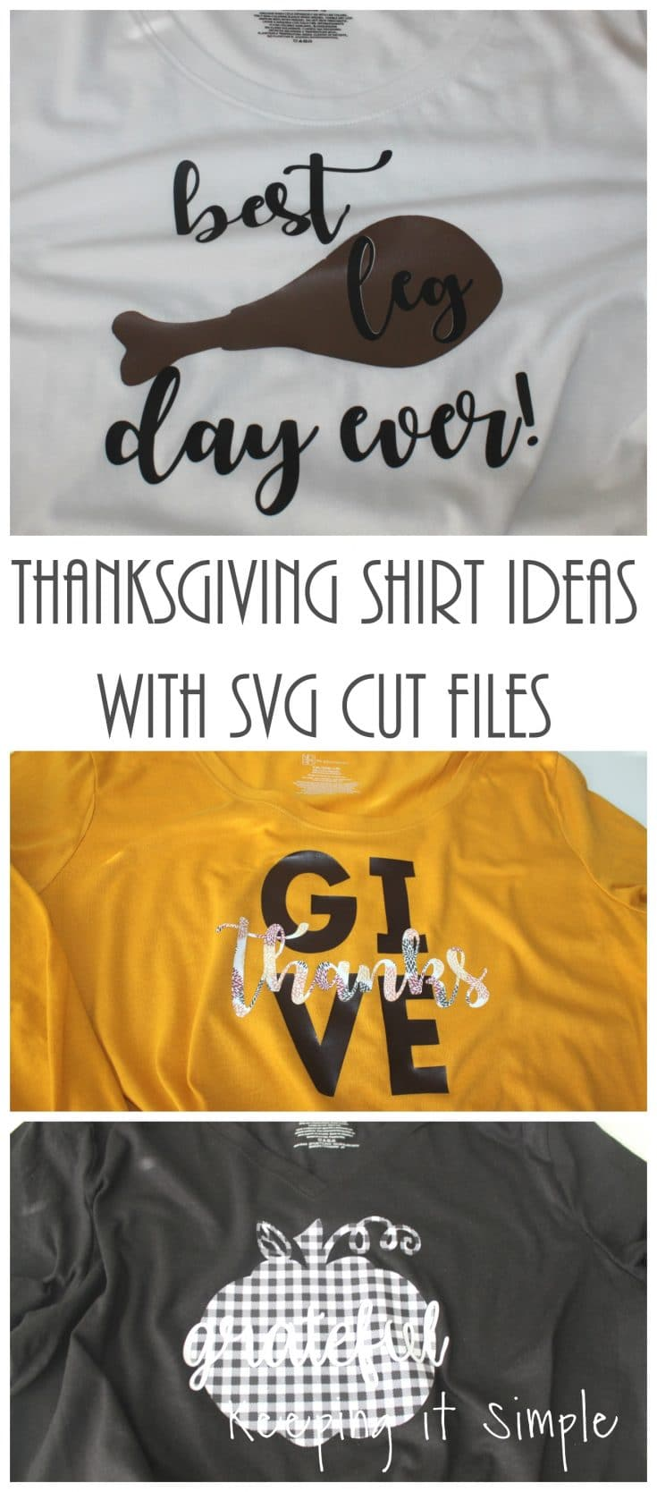 Thanksgiving Shirt Ideas with SVG Cut Files • Keeping it Simple