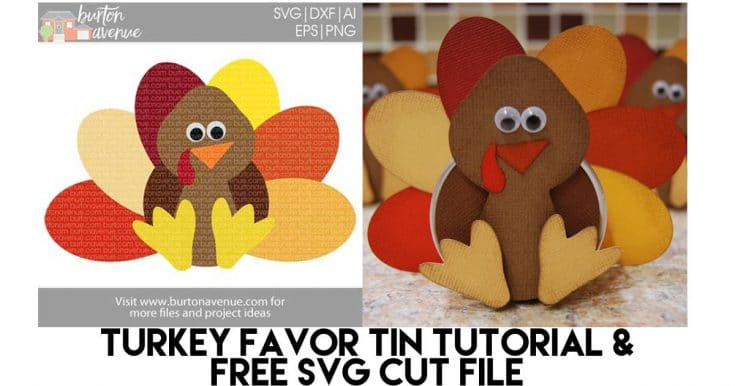 Turkey Favor Tins & Free SVG Cut File