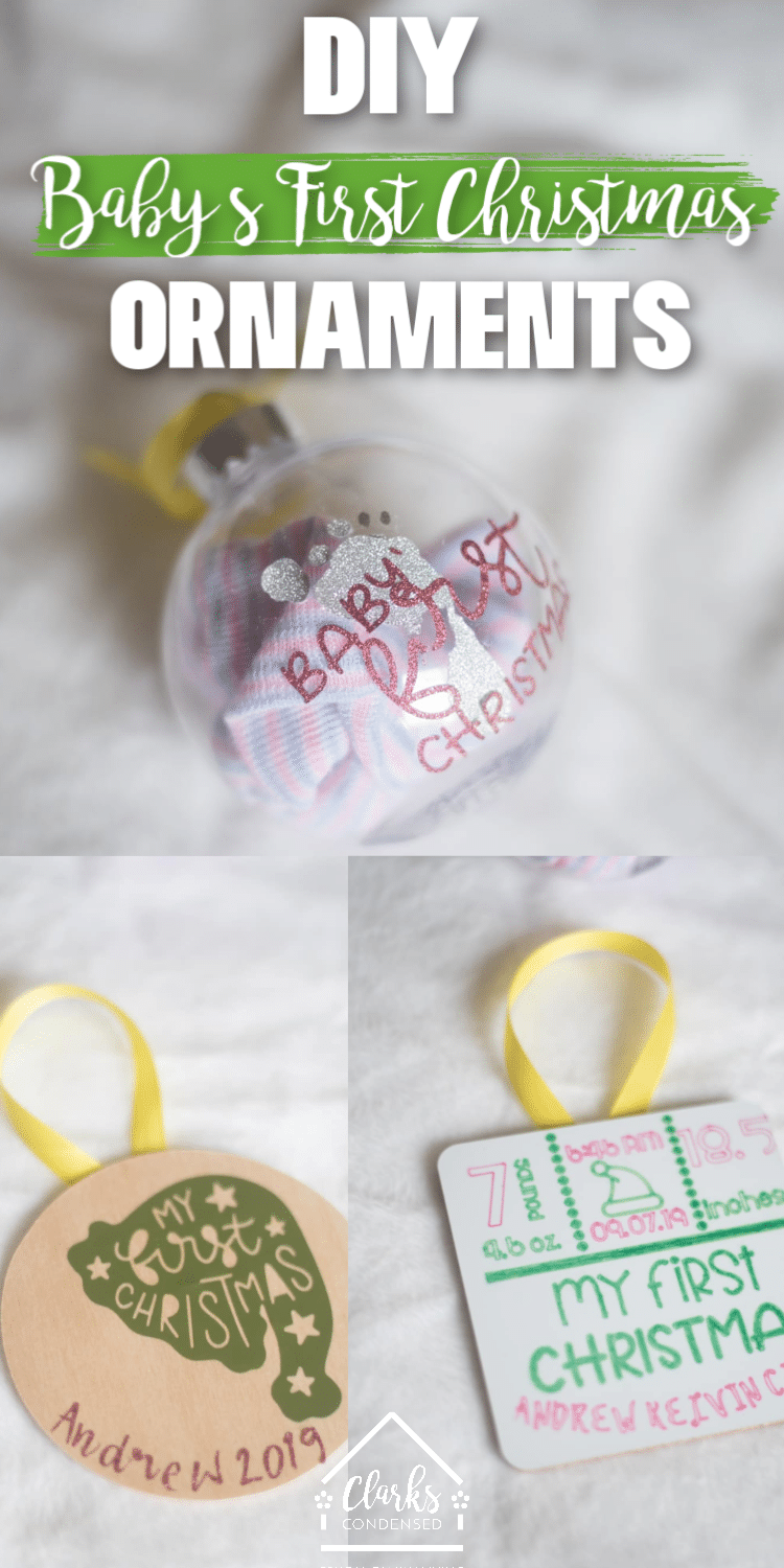 DIY Baby's First Christmas Ornaments / Cricut Ornaments / DIY Christmas / DIY Cricut Ideas via @clarkscondensed