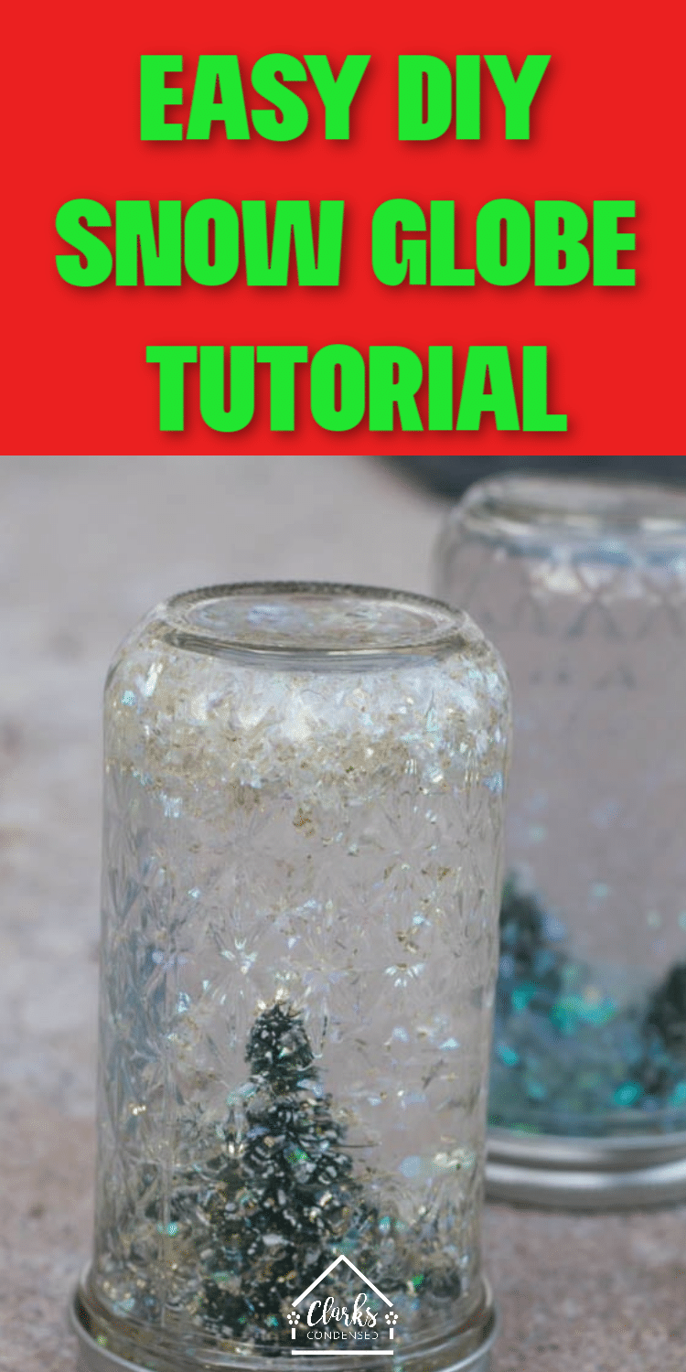 Easy DIY Snow Globe tutorial. These snow globe mason jars are perfect for Christmas decor and DIY Christmas gifts. This is a great craft for kids. via @clarkscondensed