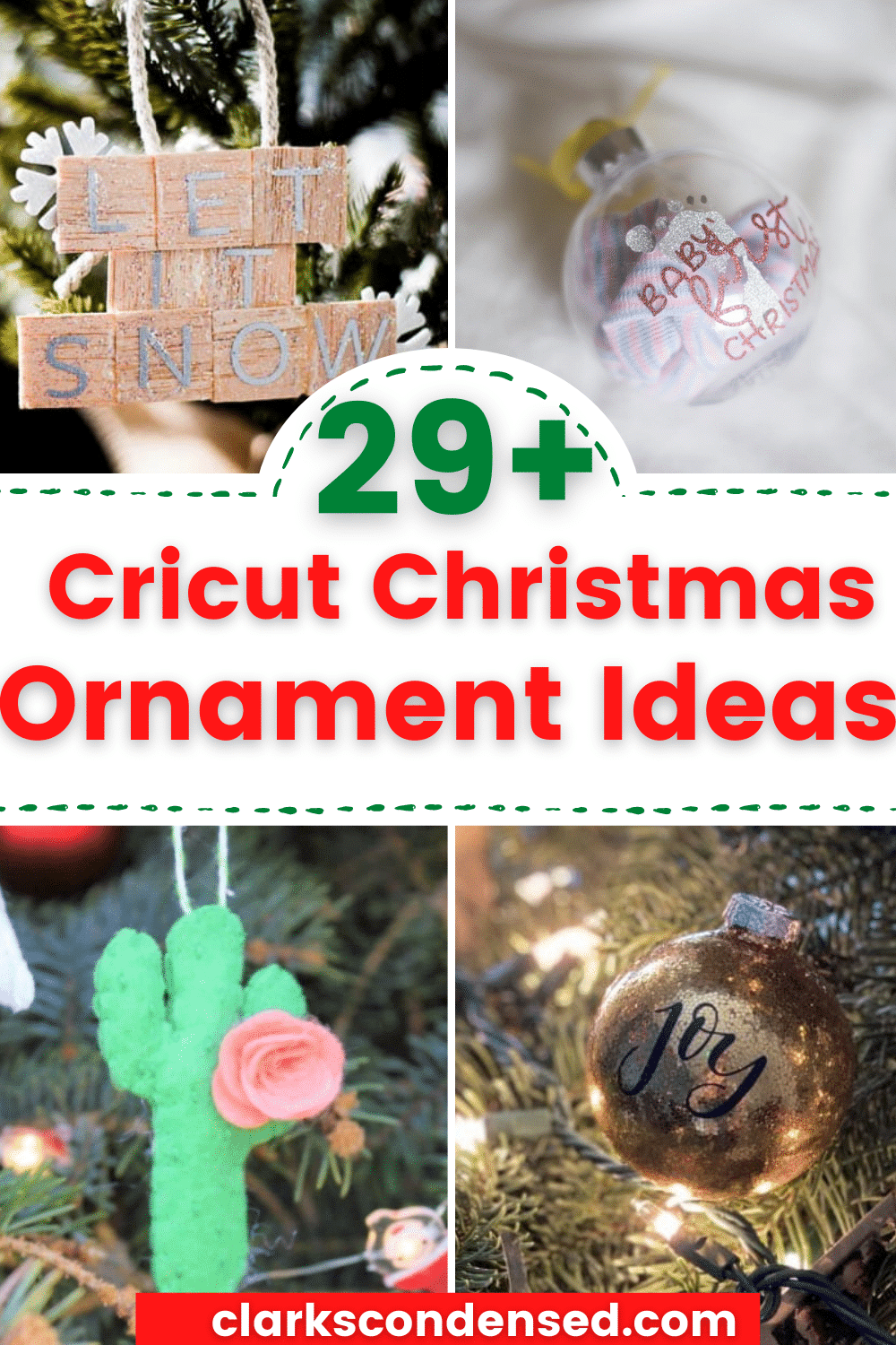 Over 28 fun and creative Cricut Ornament Ideas to decorate your Christmas tree with this year! #cricut #christmas #cricutmade #cricutcreated #cricutmaker #cricutexploreair2 via @clarkscondensed