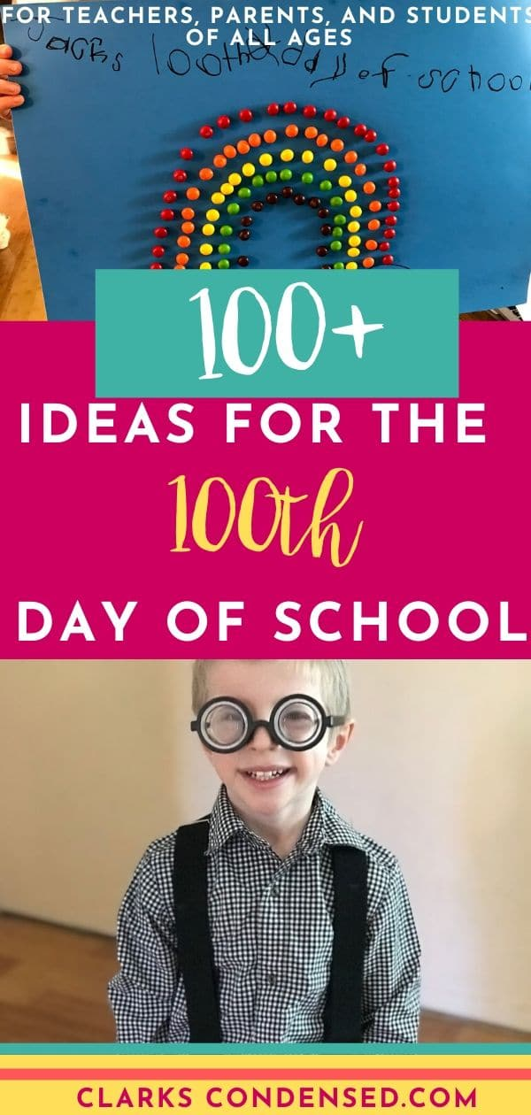 Lots of ideas for the 100 days of school celebration! / 100th day of school / 100th day of school ideas / kindergarten / kindergarten ideas / elementary school / class parent #100thdayofschool #100daysofschool #kindergarten via @clarkscondensed