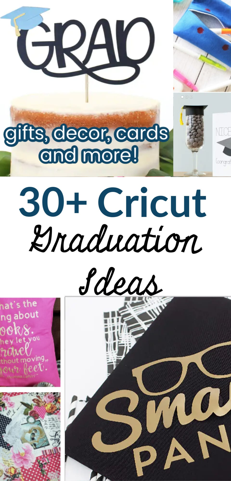 Cricut Graduation Ideas