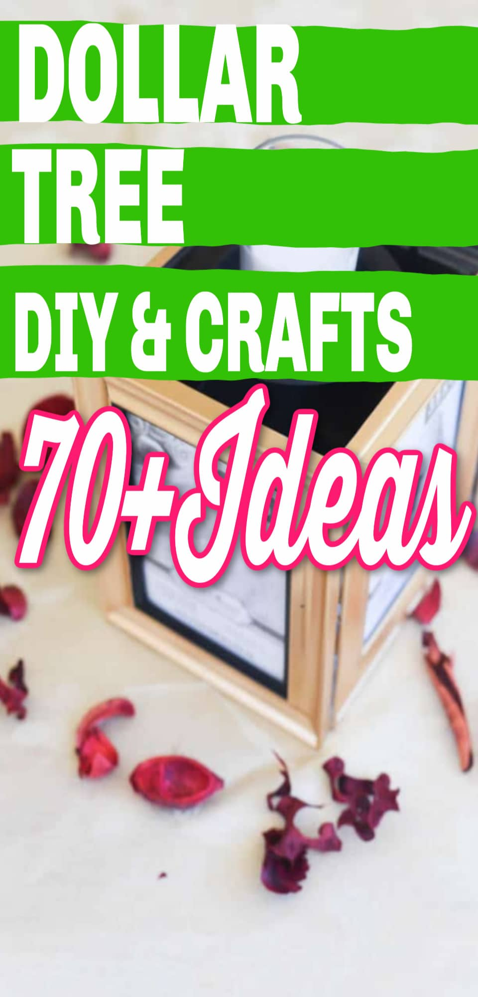 70+ Dollar Tree DIY and Craft Ideas - Easy Dollar Store crafts that you can make on a budget! #dollartree #diyandcrafts #diycrafts via @clarkscondensed