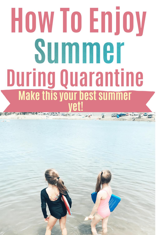How To Enjoy Summer During Quarantine via @clarkscondensed